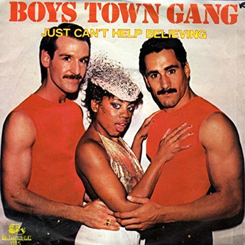 Bild 1: Boys Town Gang, Just can't help believing (1983, Rams Horn)