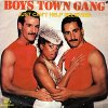 Boys Town Gang, Just can't help believing (1983, Rams Horn)