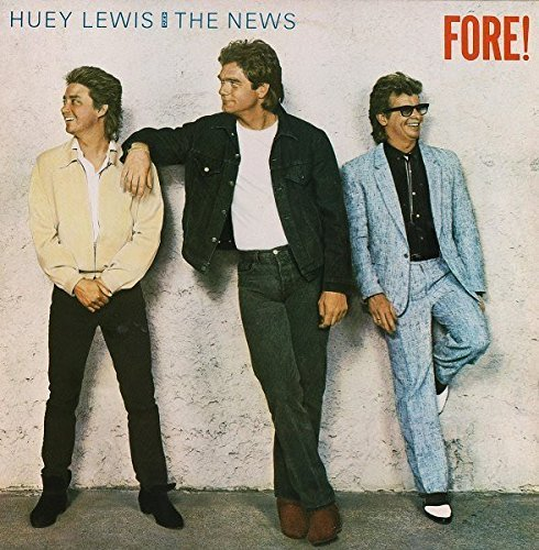 Bild 1: Huey Lewis & The News, Fore! (1986)