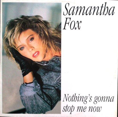 Bild 1: Samantha Fox, Nothing's gonna stop me now (1987)