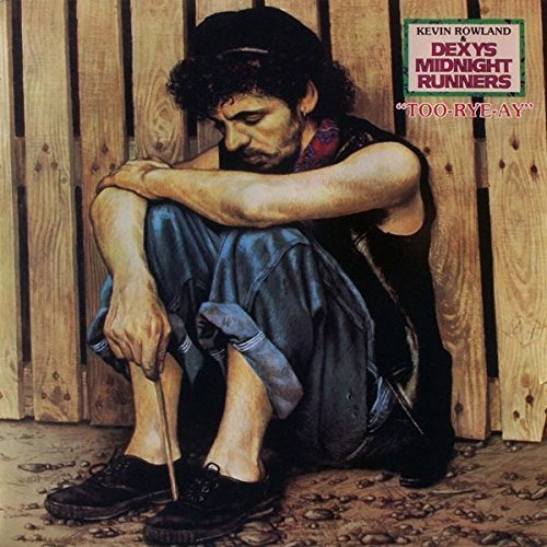 Bild 1: Dexy's Midnight Runners, Too-rye-ay (1982, & Kevin Rowland)
