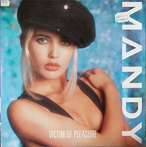 Bild 1: Mandy, Victim of pleasure (Red Rooster Mix, 6:58min., 1988)