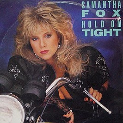 Фото 1: Samantha Fox, Hold on tight (1986)