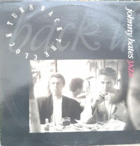 Image 1: Johnny Hates Jazz, Turn back the clock (1988)