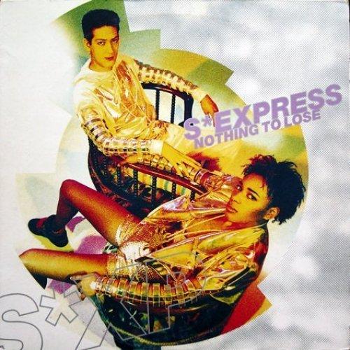 Bild 2: S'Express, Nothing to lose (Remix)
