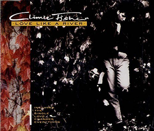 Bild 1: Climie Fisher, Love like a river (1988)