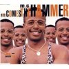 MC Hammer, Here comes the hammer (1990)