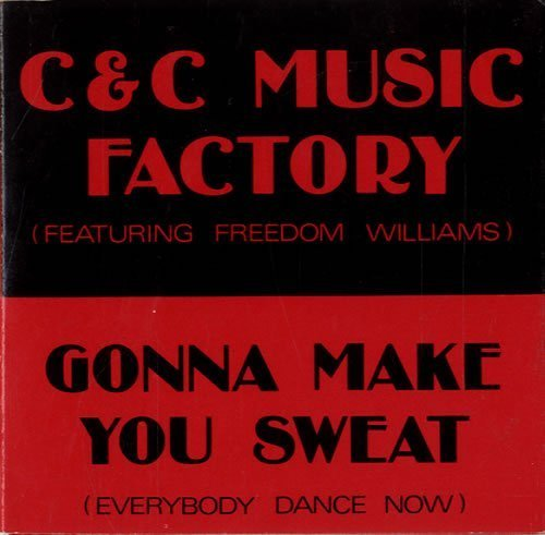 Bild 1: C & C Music Factory, Gonna make you sweat (1990; 3'', feat. Freedom Williams)