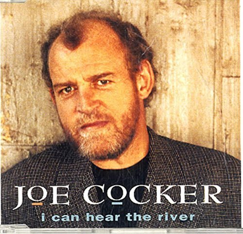 Bild 1: Joe Cocker, I can hear the river (1991, incl. 'I still can't believe it's true')