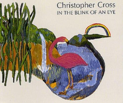 Bild 1: Christopher Cross, In the blink of an eye (1992)