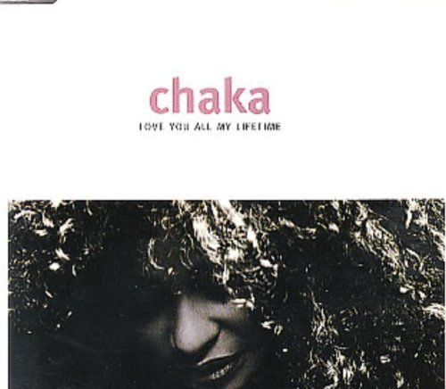 Bild 1: Chaka Khan, Love you all my lifetime (1992)