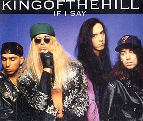 Bild 1: King of the Hill, If I say (& acoustic, 1991, plus 'Purple haze [live, Jimi Hendrix-cover version]', 'I do u')