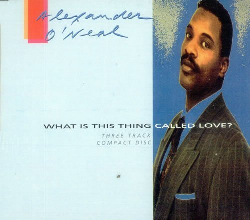 Bild 1: Alexander O'Neal, What is this thing called love? (1991, #6567312)