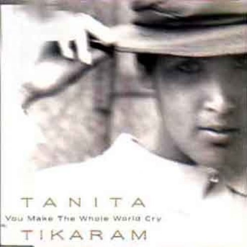 Bild 1: Tanita Tikaram, You make the whole world cry
