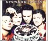 Crowded House, Chocolate cake (1991)
