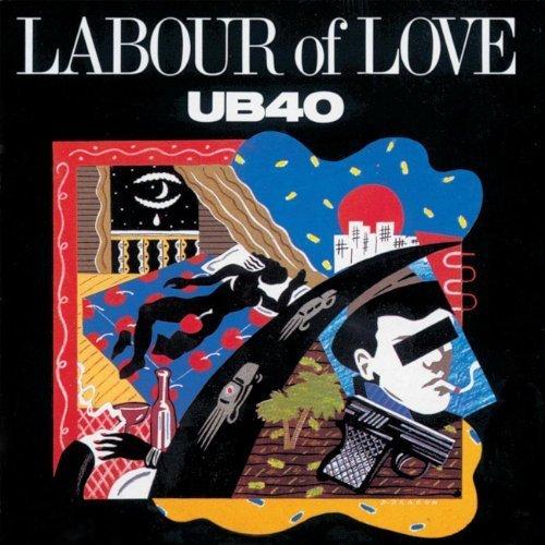 Bild 1: UB 40, Labour of love (1983)
