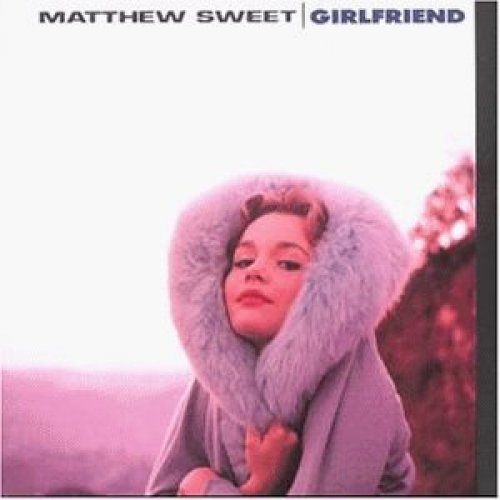 Bild 2: Matthew Sweet, Girlfriend (1991)