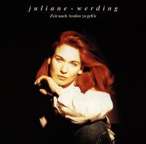 Bild 1: Juliane Werding, Zeit nach Avalon zu geh'n (1991)