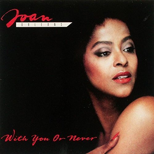 Bild 1: Joan Orleans, With you or never (1989)