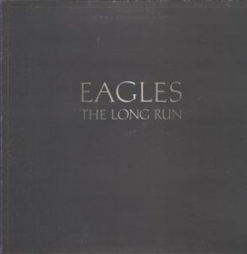 Bild 1: Eagles, Long run (1979)