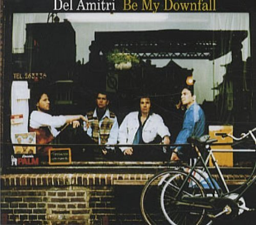 Bild 1: Del Amitri, Be my downfall