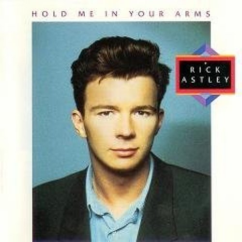 Bild 1: Rick Astley, Hold me in your arms (1988)