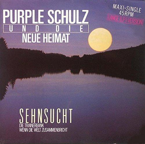 Bild 1: Purple Schulz, Sehnsucht (1984, & Die Neue Heimat)