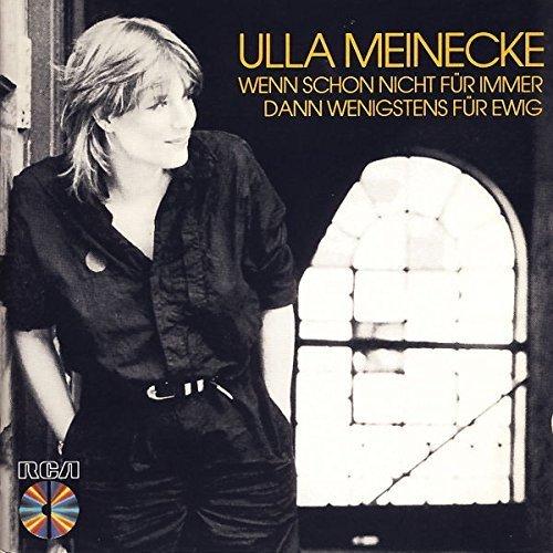 Bild 2: Ulla Meinecke, Wenn schon nicht für immer.. (1983)