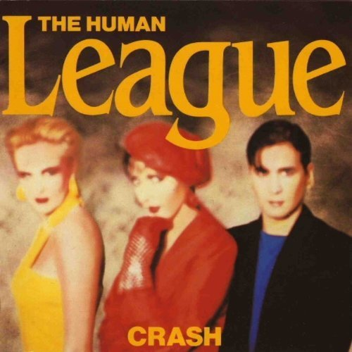 Фото 1: Human League, Crash (1986)