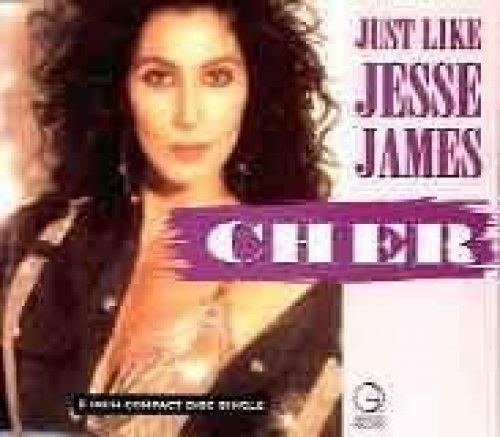 Bild 1: Cher, Just like Jesse James (1989)