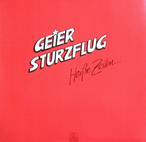 Bild 1: Geier Sturzflug, Heiße Zeiten (1983)