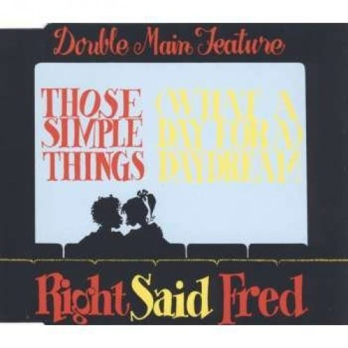 Bild 1: Right said Fred, Those simple things/Daydream (1992)