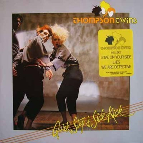 Bild 1: Thompson Twins, Quick step and side kick (1983)
