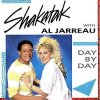 Al Jarreau, Day by day (1985, & Shakatak)