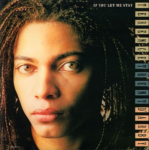 Bild 1: Terence Trent D'Arby, If you let me stay (1987)