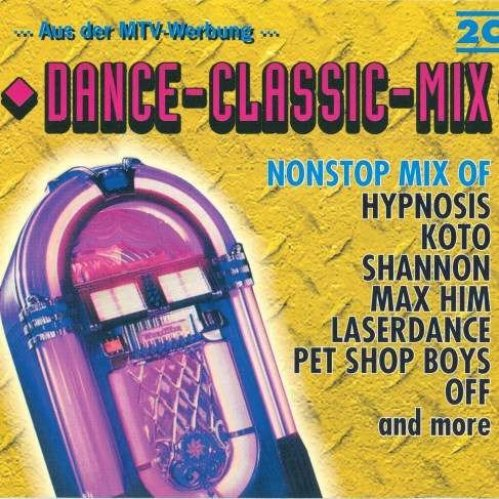 Bild 1: Dance-Classic-Mix (#zyx70078-2), Hypnosis, Koto, Shannon, Max Him, Laserdance, Pet Shop Boys, Off..