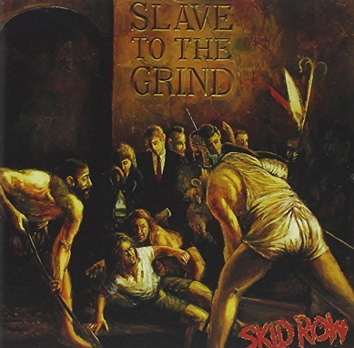 Bild 1: Skid Row, Slave to the grind (1991)