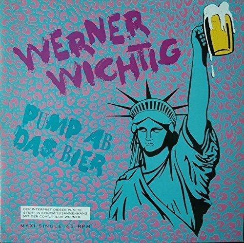 Bild 1: Werner Wichtig, Pump ab das Bier (1989)