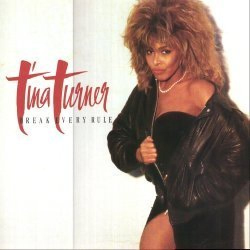 Bild 1: Tina Turner, Break every rule (1986)