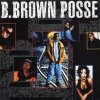 B. Brown Posse, Same (1993)