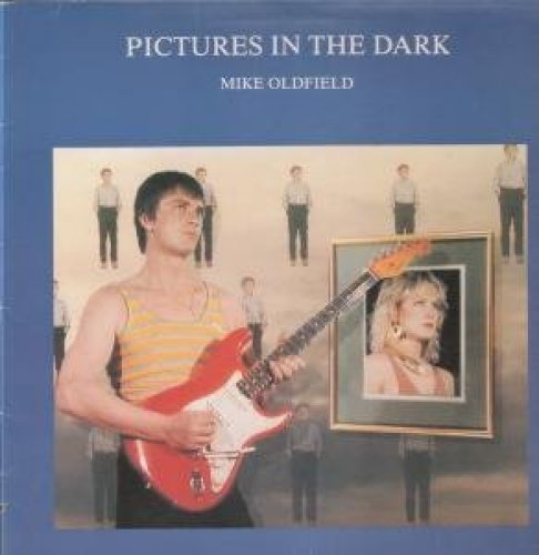 Bild 1: Mike Oldfield, Pictures in the dark (1985)