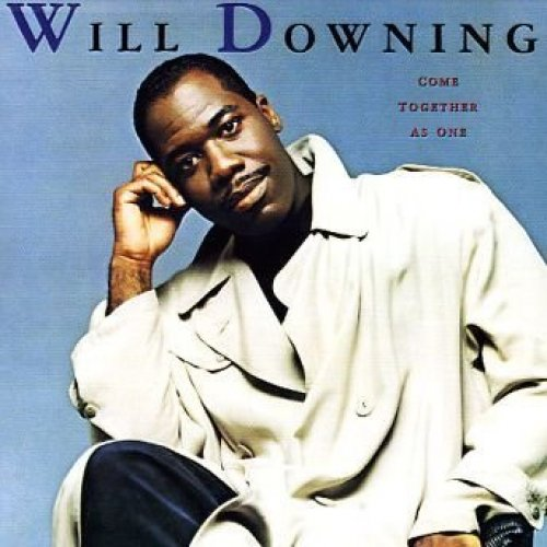 Bild 1: Will Downing, Come together as one (1989)