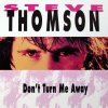 Steve Thomson, Don't turn me away (1992)