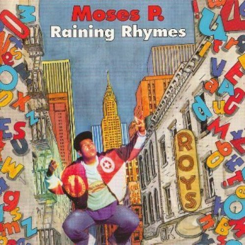 Bild 1: Moses P., Raining rhymes (1989)