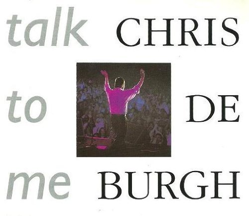 Bild 1: Chris de Burgh, Talk to me (1992)