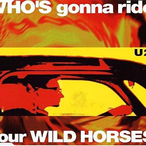 Bild 1: U2, Who's gonna ride your wild horses (#1124512)