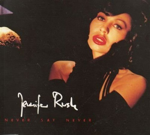 Bild 1: Jennifer Rush, Never say never (1992; 2 tracks)