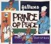 Galliano, Prince of peace (1992)
