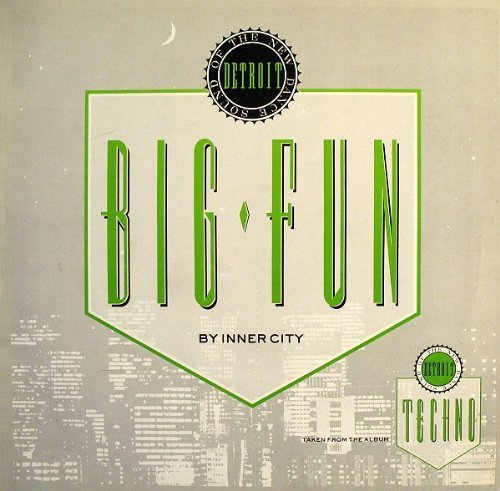 Bild 1: Inner City, Big fun (1988)