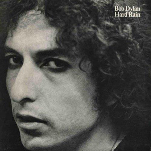 Bild 1: Bob Dylan, Hard rain (1976)